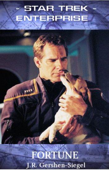 Fortune {Star Trek Enterprise Fan Fiction}