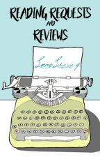 Reading Requests & Reviews (OPEN) by lmaolizzy