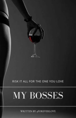 My Bosses (18+) by 4foreverlove