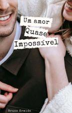 Um amor quase impossível by BuErmida