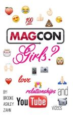 Magcon Girls? (DISCONTINUED) by skinniesaz19