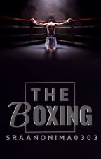 THE  BOXING -{borrador} by SraAnonima0303