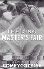 The Ring Master's Fair by ComfyCozy156