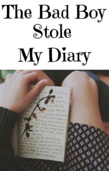 The Bad Boy Stole My Diary