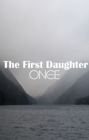The First Daughter by S_writer