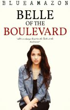 Belle of the Boulevard [ON HOLD] by BlueAmazon