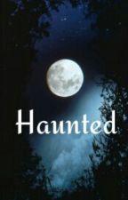 Haunted by DrennaDare