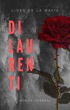 Di Laurentti: La lider de la Mafia. by MoritaInvernal
