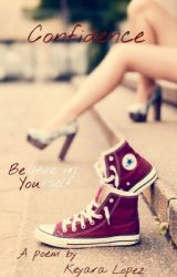 Confidence by Thenotsowisegirl