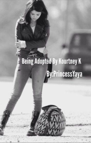 Being adopted by Kourtney Kardashian