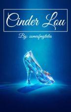 Cinder Lou (larry au) by lovenlikelarryx