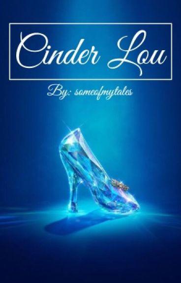 Cinder Lou (larry au)