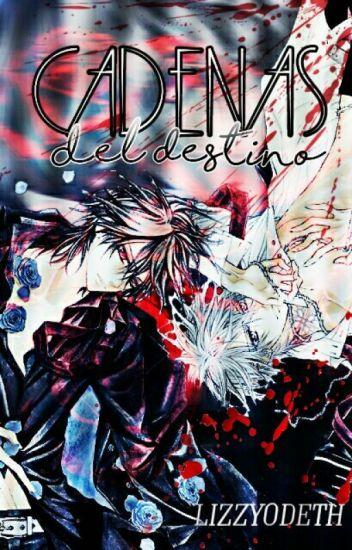 Cadenas del destino, Vampire Knight  [yaoi]