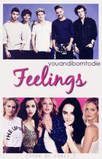 Feelings by youandiborntodie