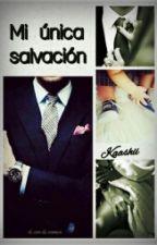 Mí única salvación by kaashii