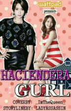 HACIENDERA GURL by lordy15