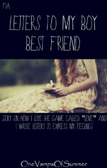 best friend letters letters to my boy best friend editing fia wattpad 1089