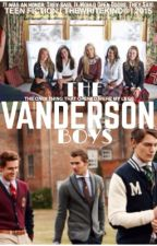 THE VANDERSON BOYS by TheWriteKind