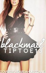 Blackmail by tiptoe13
