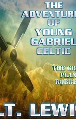Another Preview of The Great Plane Robbery~ A Young Gabriel Celtic Adventure