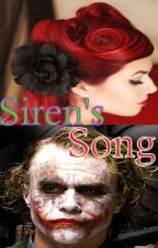 Siren's Song (A Joker Story) by MemoriaMente