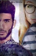 Teach me.  (Álvaro Gango) by StylesftBiebs
