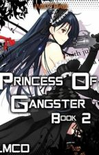 Princess of Gangsters Part 2 (COMPLETE) by LanderMilesDellomes