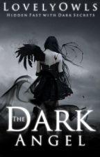 The Dark Angel by LovelyOwls