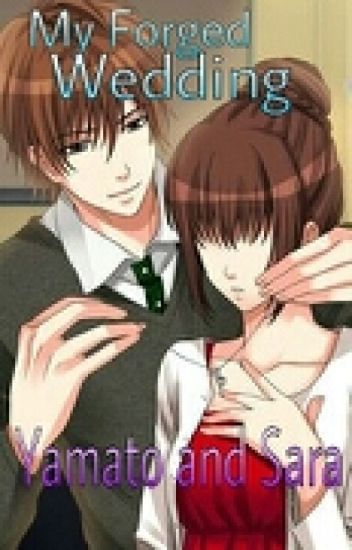 My Forged Wedding Yamato And Sara