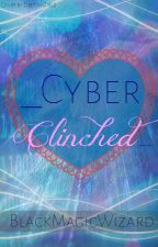 Cyber Clinched by Blackmagicwizard