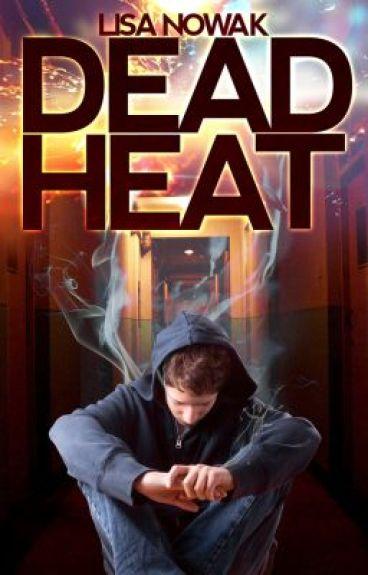 Dead Heat by LisaNowak