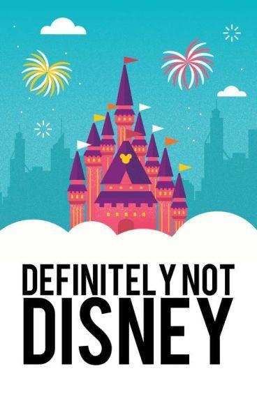 Definitely Not Disney by UnicornFartGlitter