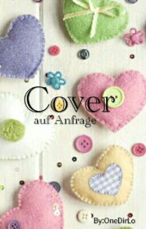Cover auf Anfrage by OneDirLo