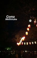 Coma • muke by methmuke