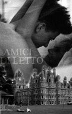 AMICI DI LETTO by GiadaBeda