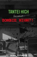 Tantei High becomes ZOMBIE HIGH?! (FF) by xoxo_titania