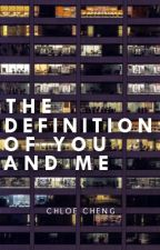 The Definition of You and Me by cityscape
