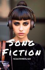 SONG FICTION  by misschamberlain