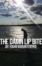 The Damn Lip Bite by yourfavouritedyke
