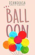 BALLOON ( Editing ) by Diangkasa