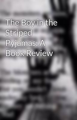 The boy in the striped pyjamas book review