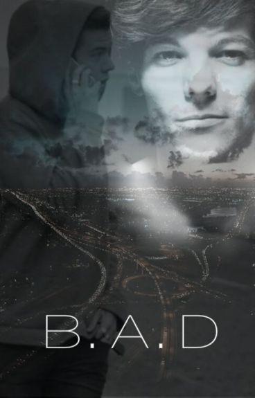 B.A.D (Larry Stylinson)