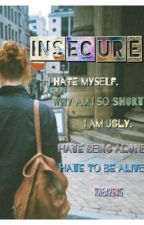INSECURE by rhea2606