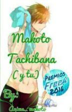 Makoto Tachibana ( y tu ) by anime_makoto