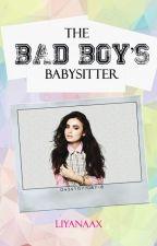 The Bad Boy's Babysitter (Major Editing)  by Liyanaax