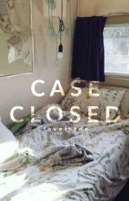 Case Closed by lovelorde