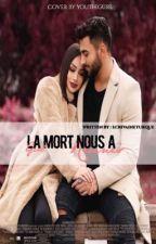 Gül : La Mort nous a réunis. by EcrivaineTurque