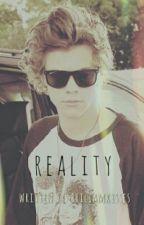 Reality [Harry Styles AU] by briliamkisses