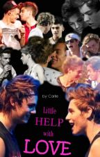 Little help with love by fangirlcarlie