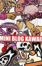 Mini blog kawaii by Lulymaidi